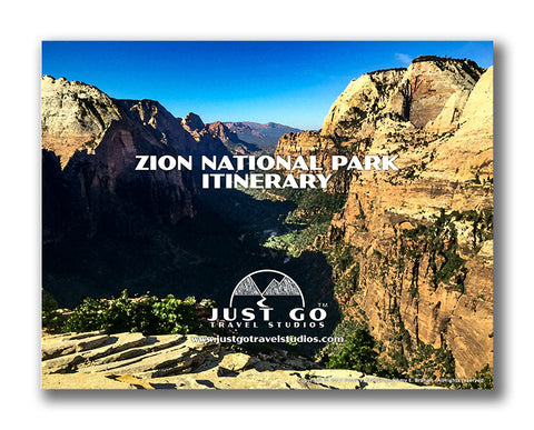 Zion National Park Itinerary from Just Go Travel Studios