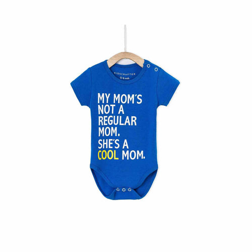 My Mom's Not A Regular Mom She's A Cool Mom Baby Romper - Persian Blue