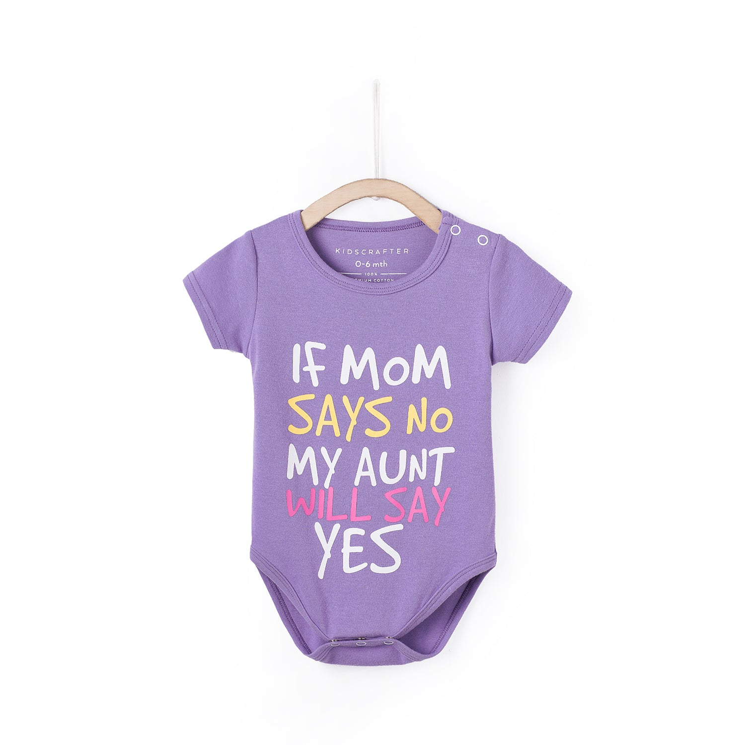 If Mom Says No My Aunt Will Say Yes Purple – KIDSCRAFTER