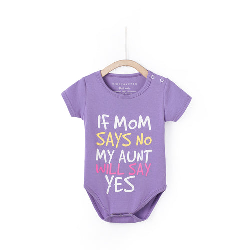 If Mom Says No My Aunt Will Say Yes - Purple