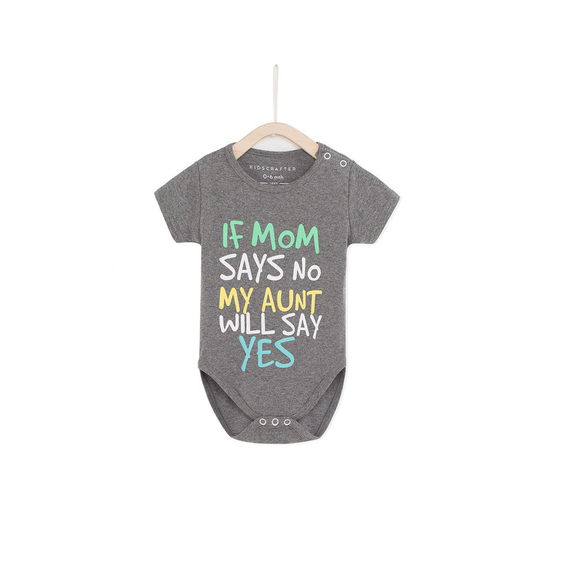 If Mom Says No My Aunt Will Say Yes - Gray