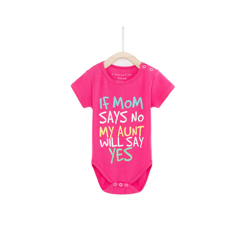 If Mom Says No My Aunt Will Say Yes - Magenta