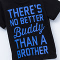 There's No Better Buddy Than A Brother - Black