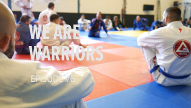We Are Warriors Episode #6