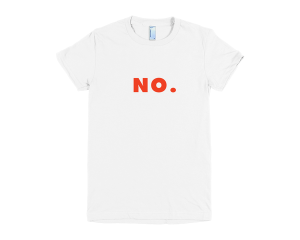 NO. Women's T-Shirt