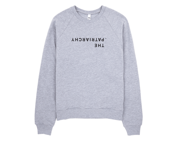 The Upside Down Patriarchy Sweatshirt