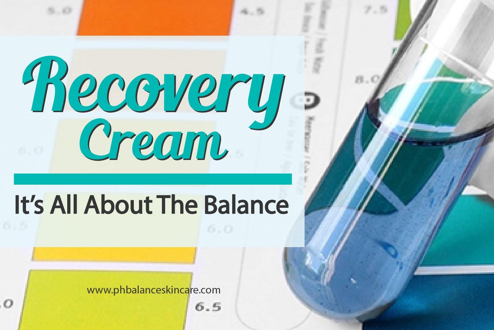 Recovery Cream: It's All About The Balance, recovery cream, eczema cream, psoriasis cream, rash cream, sensitive skin, skin cancer, ph balance cream, ph balance skincare