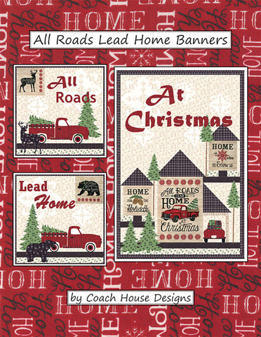All Roads Lead Home Banner Pattern - Holiday Lodge - CHD1836