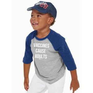 Vaccines Cause Adults Toddler Baseball Tee
