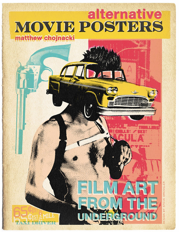 Alternative Movie Posters Film Art from the Underground 24x31 inch