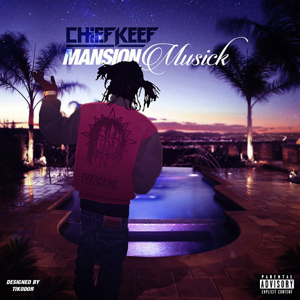 Chief Keef Mansion Musick Cover Poster