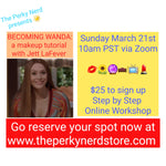 Becoming Wanda: a Makeup Tutorial with Jett LaFever March 21st