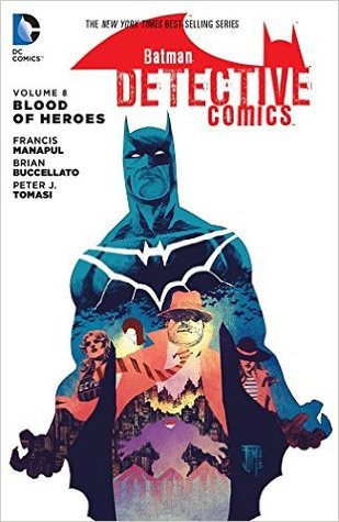 Batman - Detective Comics - Blood of Heroes Vol. 8