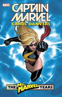 Captain Marvel : Carol Danvers - The Ms.Marvel Years Vol.1 by Brian Reed