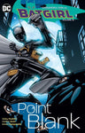 Batgirl - Point Blank By Puckett Vol.3