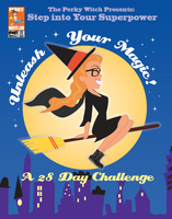 Step Into Your Superpower: Unleash Your Magic! - A 28 Day Challenge