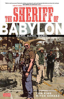 The Sheriff of Babylon Vol.1 - Bang Bang Bang by Tom King