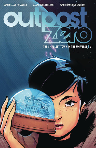 Outpost Zero Vol.1 - The Smallest Town In The Universe