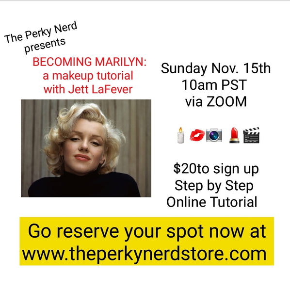 Becoming Marilyn: a Makeup Tutorial with Jett LaFever November 15th
