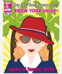 Step into Your Super Power: KNOW YOUR VALUE - Agents of Summer Series