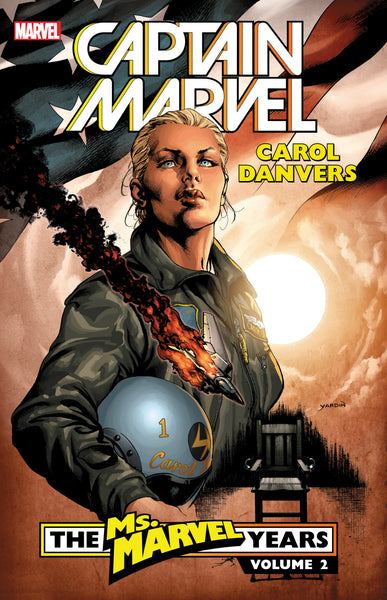 Captain Marvel : Carol Danvers - The Ms.Marvel Years Vol.2 by Brian Reed