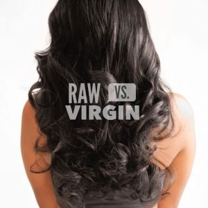 A Cheat Sheet on Choosing between Raw and Virgin Hair