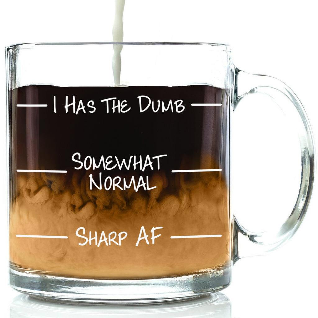 i has the dumb normal sharp af as fuck funny mug clear glass coffee cup levels lines best gift for office coworker friend men women him her brother sister caffeine nice christmas present idea birthday gift from xmas stocking stuffer