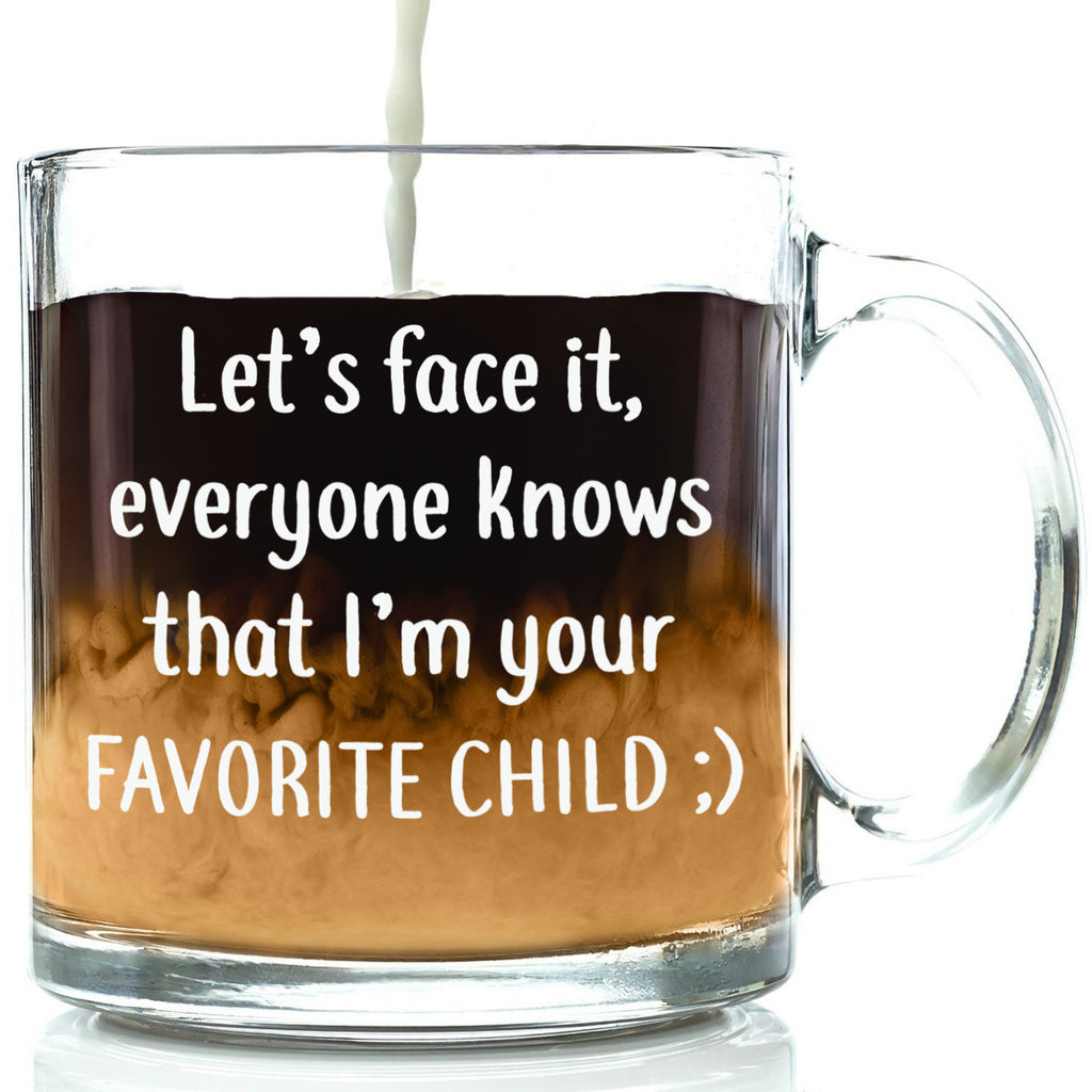 love how dont have to say out loud i'm your favorite child funny glass mug gift for mom dad from son daughter best cup mothers day fathers day present