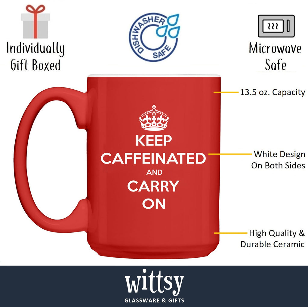 Keep Caffeinated And Carry On Funny Coffee Mug