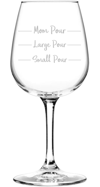 Mom Pour Funny Wine Glass - Best Birthday Gifts For Mom, Women - Unique Mothers Day Gift Idea From Husband, Son, Daughter - Fun Novelty Present For a Wife, Friend, Adult Sister, Her - 13 oz