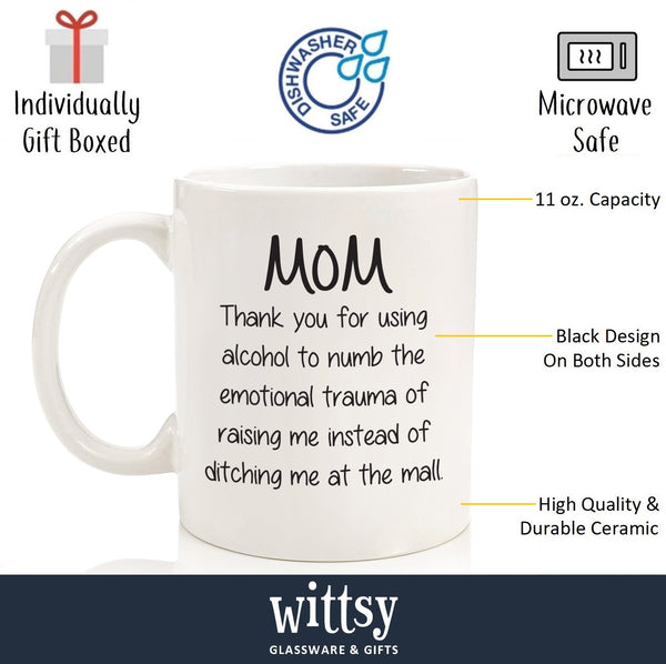Thank You For Using Alcohol Funny Coffee Mug - Best Birthday Gifts For Mom - Unique Gift For Women, Her - Cool Mothers Day Present Idea From Son or Daughter - Fun Novelty Cup - 11 oz