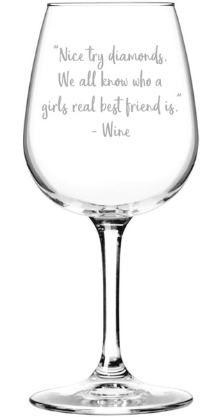 Nice Try Diamonds Funny Wine Glass - Best Birthday Gifts For Mom - Unique Gift For Women, Her - Cool Mothers Day Present Idea From Husband, Son or Daughter - Fun Novelty Glass For Wife or Friend -13oz