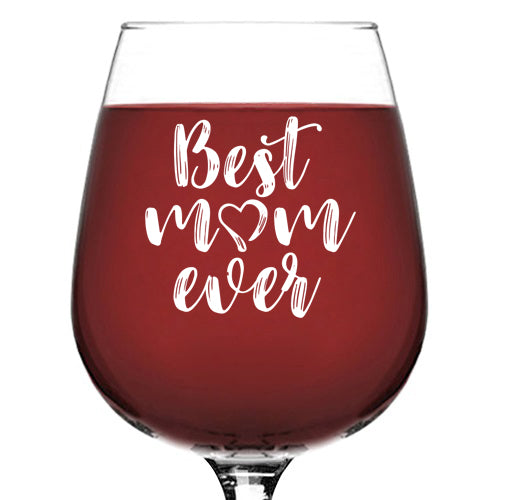 Best Mom Ever Wine Glass - Unique Birthday Gifts For Mom, Women - Cool Mothers Day Gift Idea From Husband, Son, Daughter - Fun Novelty Present For a Wife, Friend, Adult Sister, Her - 13 oz