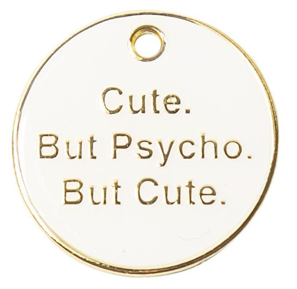 Cute but Psycho Tag by Trill Paws-Store For The Dogs