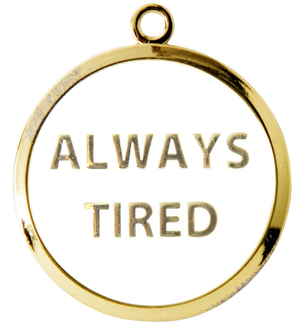 Always Tired Tag by Trill Paws-Store For The Dogs