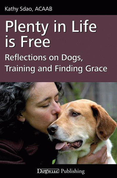 Book: Plenty in Life is Free-Store For The Dogs