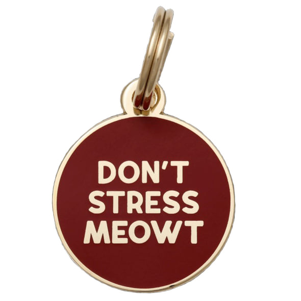 Don't Stress Meowt Dog Tag by Two Tails-Store For The Dogs