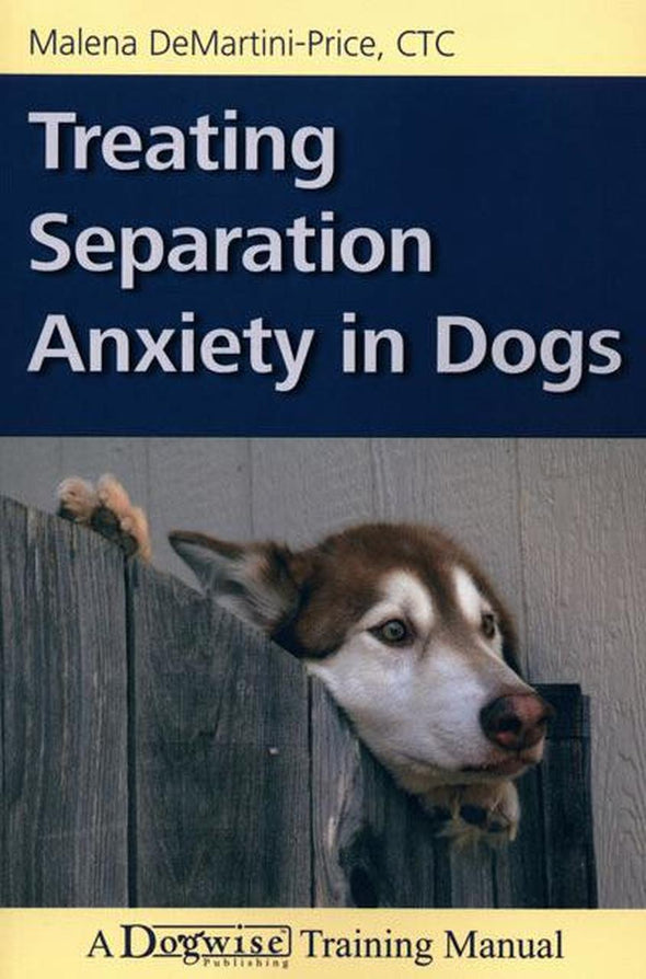 Book: Treating Separation Anxiety In Dogs-Store For The Dogs