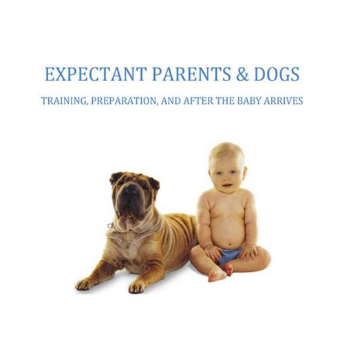 Expectant Parents + Dogs: A Manual by Jessica Jacobson-Store For The Dogs