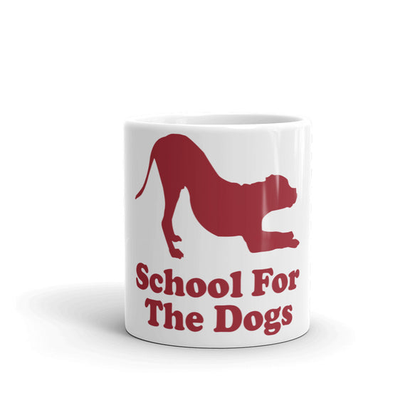 School For The Dogs Mug-Store For The Dogs