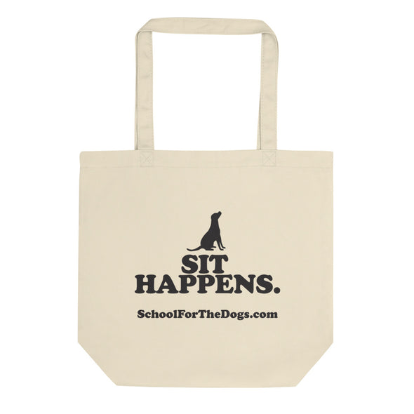 "School For The Dogs ""Sit Happens"" Eco Tote Bag-Store For The Dogs"