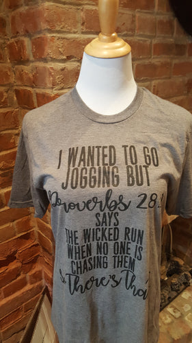 I Wanted To Go Jogging Tee