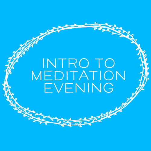 Intro To Meditation Evening