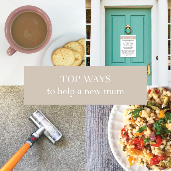 First Milestone | Top ways to help a new mum collage cover photo