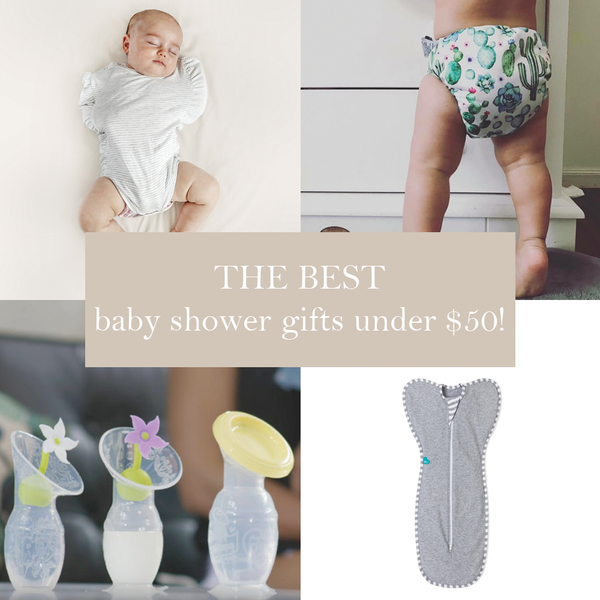 First Milestone | The best baby shower gifts ever under $50