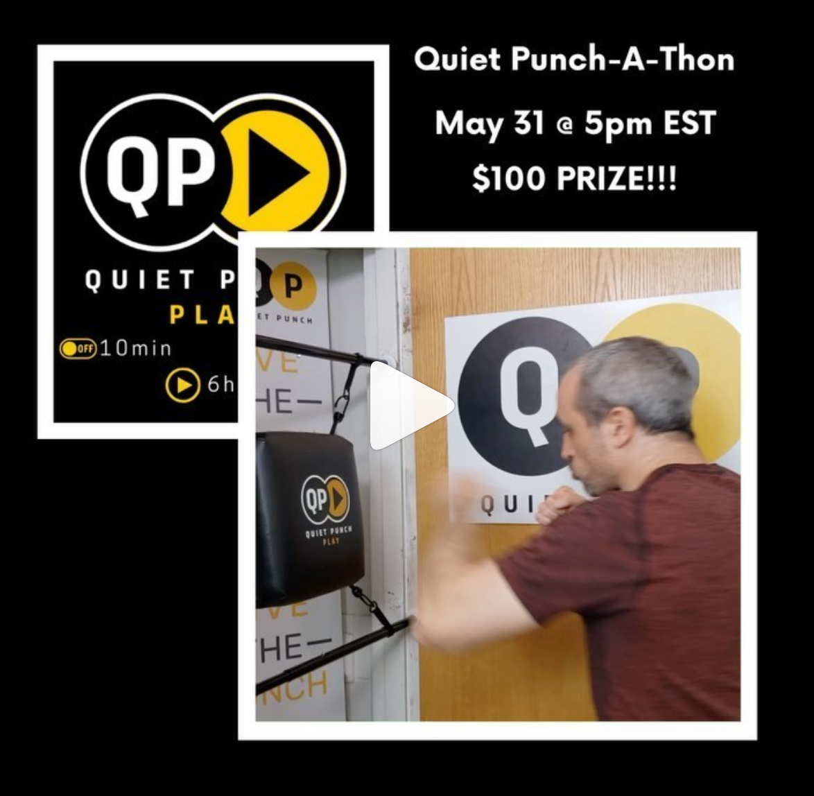 Quiet Punch-A-Thon