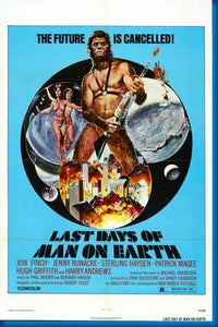 Last Days Of Man On Earth poster