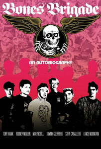 Bones Brigade An Autobiography Poster 24inx36in Poster