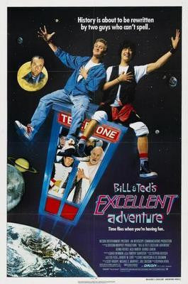 Bill And Teds Excellent Adventure poster