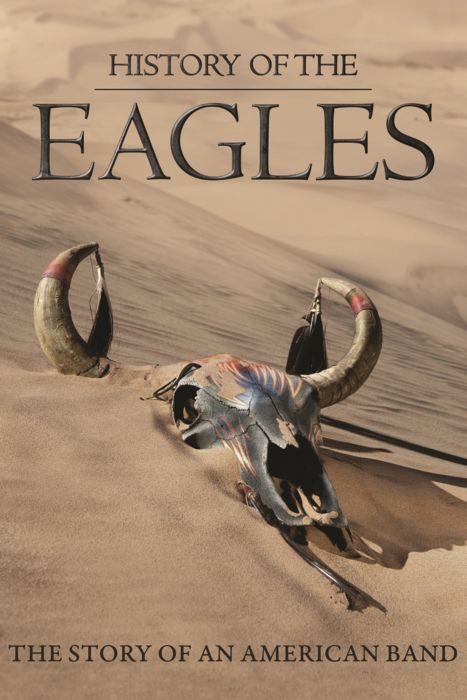 History Of The Eagles Story Of An American Band Poster Mini Poster 11